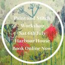 Paint and Stitch Workshop 6th July at Harbour House Centre for Arts and Yoga, Kingsbridge additional 1