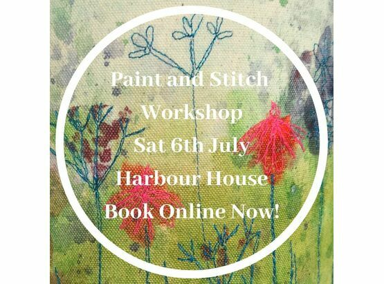 Paint and Stitch Workshop 6th July at Harbour House Centre for Arts and Yoga, Kingsbridge